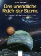 Das unendliche Reich der Sterne: Die faszinierende Welt der Astronomie