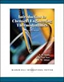 Introduction to Chemical Engineering Thermodynamics, 7th Edition, J. M. Smith, H. C. Van Ness, M. M. Abbott, 0071247084