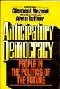 Anticipatory Democracy, Clement, ed. Bezold, 039472402X