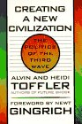 Creating a New Civilization: The Politics of the Third Wave by Alvin Toffler, Heidi Toffler Picture