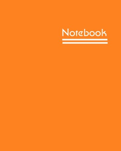 Notebook: Unlined Notebook - Large (8 x 10 inches) - 150 Pages - Orange Cover
