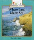 Where Land Meets Sea, Allan Fowler, 0516203223