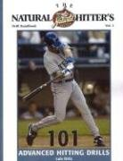 The Natural Hitter's Drill Handbook Volume 2: 101 Advanced Hitting Drills