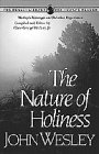 The Nature of Holiness, John Wesley, 1556610130