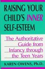 Raising Your Child's Inner Self-Esteem, Karen B. Owens, 0306450844