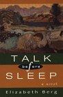 Talk Before Sleep, Elizabeth Berg, 0786203331