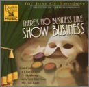 Best of Broadway: There's No Business Like Show Business (The Best Of Ed Ames)