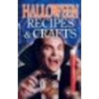 Halloween Recipes & Crafts by Savage, Christine Lyseng, Poulin, Rosa, Eder, Tamara [Ghost House Books, 2003] (Paperback) [Paperback]