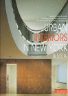 Urban Interiors in New York and U. S. A., L'Archivolto Editorial Staff, 8876850864