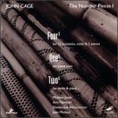 John Cage: The Number Pieces 1- Four3, One5, Two6