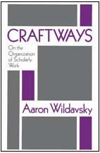 Craftways: On the Organization of Scholarly Work