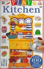 Play Kitchen, Deni Bown and Dorling Kindersley Publishing Staff, 078941113X