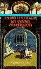 Murder Superior, Jane Haddam, 0553560840