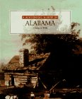 A Historical Album of Alabama, Charles A. Wills, 1562948547