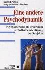 Eine andere Psychodynamik: Psychotherapie als Programm zur Selbstbemächtigung des Subjekts