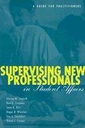 Supervising New Professionals (03) by Janosik, Steven M - Creamer, Don G - Hirt, Joan B - Winston, [Paperback (2003)]