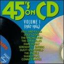 45's On CD: Vol. 1, 1962-1964