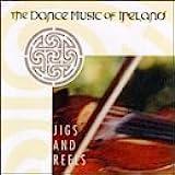 Jigs & Reels: Dance Music of Ireland