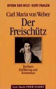 Der Freischütz: Opernführer. (SP 8038)
