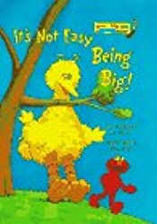 It's Not Easy Being Big! (Bright & Early Books(R))