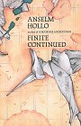 Finite Continued, Anselm Hollo, 0912652675