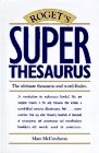 Roget's Superthesaurus, Marc McCutcheon, 089879658X