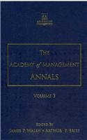 The Academy of Management Annals, Volume 3