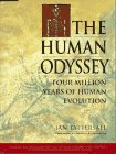 The Human Odyssey : Four Million Years of Human Evolution, Tattersall, Ian, 0671850059
