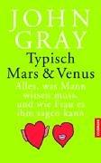 Typisch Mars & Venus: Alles, was Mann wissen muss, und wie Frau es ihm sagen kann