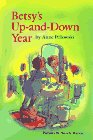 Betsy's up-and-down Year, Anne Pellowski, 0884895394