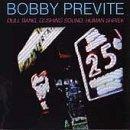 Dull Bang, Gushing Sound, Human Shriek by Bobby Previte (1996-02-20)