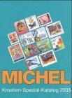 Michel Kroatien-Spezial-Katalog 2003