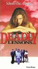Deadly Lessons [VHS]