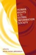 Download Human Rights in the Global Information Society (Information Revolution And Global Politcs) ebook
