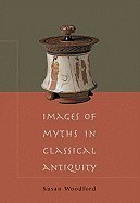 Download Images of Myths in Classical Antiquity pdf epub