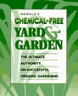 rodales-chemical-free-yard-garden-the-ultimate-authority-on-successful-organic-gardening