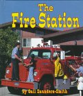 The Fire Station, Gail Saunders-Smith, 1560657758