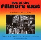 img - for Live at the Fillmore East: A Photographic Memoir by Amalie R. Rothschild (1999-11-30) book / textbook / text book