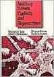 Auditory System Plasticity and Regeneration, Salvi, R. J. and Henderson, Donald, 086577580X