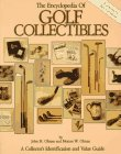 Golf Collectible (The Encyclopedia of Golf Collectibles: A Collector's Identification and Value Guide)