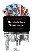 Gefährliches Damenspiel (German Edition) PDF