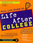 Real Life Guide to Life after College, Michael Hoffman and Nicky Rousseau, 1890586005