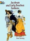 Jacobean and Early Bourbon Fashions (Dover Pictorial Archives)