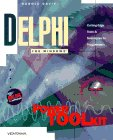 Delphi Power Toolkit: Cutting-Edge Tools & Techniques for Programmers by Brand: Ventana Pr