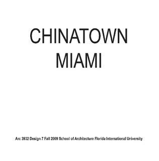 ChinaTown Miami (Miami International University Of Art & Design Miami)
