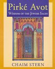Pirke Avot : Wisdom of the Jewish Sages, Stern, Chaim, 0881255955