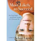Download Most UnLikely to Succeed [PAPERBACK] [2011] [By Nelson Lauver] pdf epub