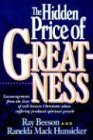 The Hidden Price of Greatness, Ray Beeson, 0974826901