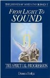 img - for From Light to Sound: The Spiritual Progression book / textbook / text book