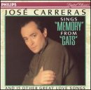 Price comparison product image Jose Carreras Sings Memory From Cats and 15 Other Great Love Songs